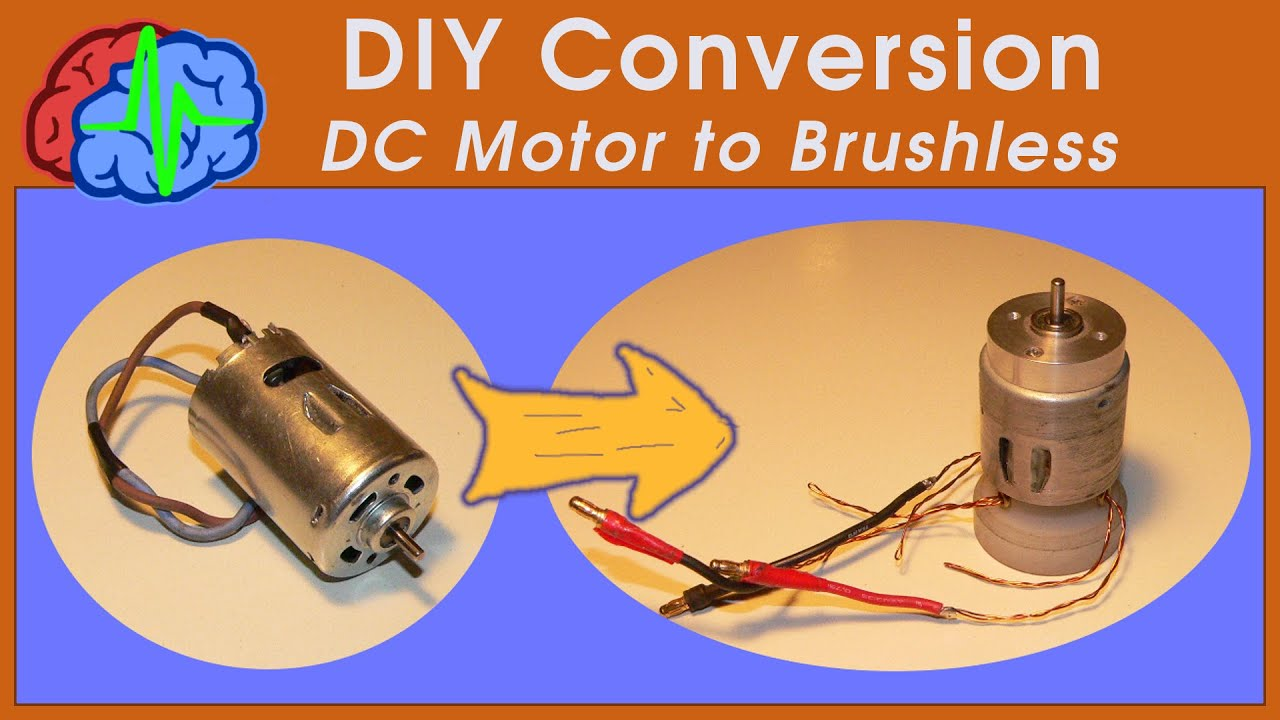 Conversion Brushed Motor To Brushless Motor Youtube