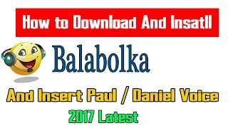 How to Download and install Balabolka Software / Insert Paul And Daniel Voice
