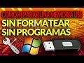 Como Reparar Una Memoria USB Sin Formatear Y Sin Programas