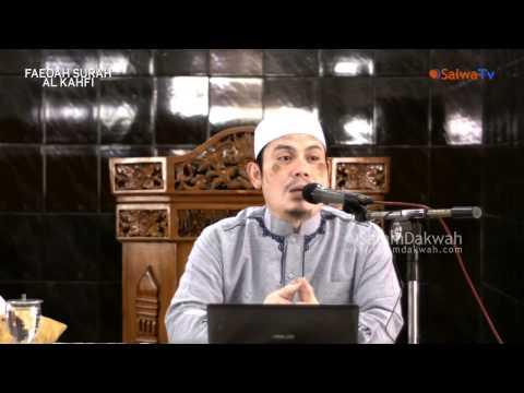 Faidah Surah Al-Kahfi - Ustadz Ahmad Zainuddin,Lc