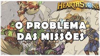 HEARTHSTONE - O PROBLEMA DAS MISSÕES!