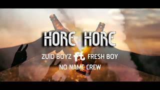 Hore Hore - Zuid Boyz Ft Fresh Boy & No Name Crew (Lagu Acara Merauke 2018)