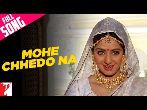 Mohe Chhedo Na - Full Song - Lamhe