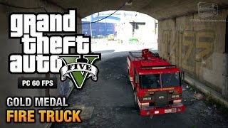 GTA 5 PC - Mission #65 - Fire Truck [Gold Medal Guide - 1080p 60fps]