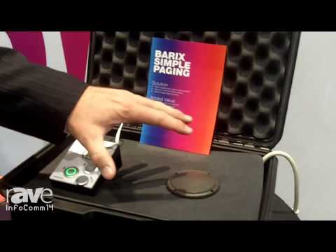 InfoComm 2014: Barix Details Simple Paging Voice-Over IP System