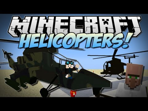 Minecraft   HELICOPTERS! (Realistic Helicopters in Minecraft!)   Mod Showcase [1.6.2]