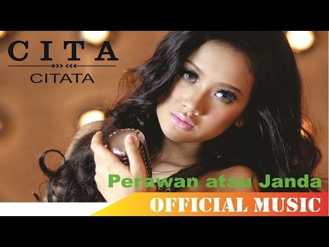 Download Lagu Cita Citata - Perawan atau Janda | Official Music Lyric HD MP3 Free