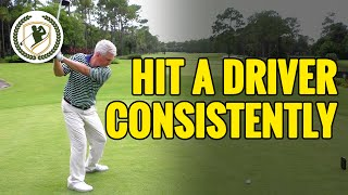 HOW TO HIT A DRIVER CONSISTENTLY