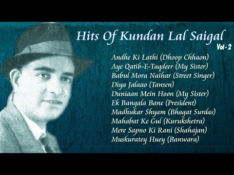 Hits Of K. L. Saigal Vol. 2 | Classic Songs | Jukebox 2