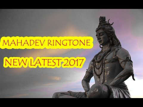 MAHADEV RINGTONE LATEST 2017