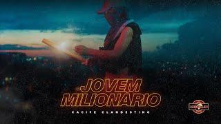 Cacife Clan - Jovem Milionário (Clipe Oficial) Prod. Pedro Lotto, Duani & Paiva