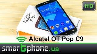 Обзор Alcatel ONETOUCH Pop C9. Цена=качество!