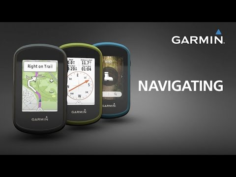 eTrex Touch Series: Using Navigation Features