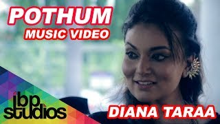 Pothum Diana Taraa feat. Jamez Raj | Official Music