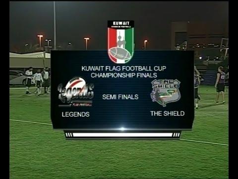 Semi Final 2: Legends vs Shield, KTV 3 (Kuwait Flag Football Cup)