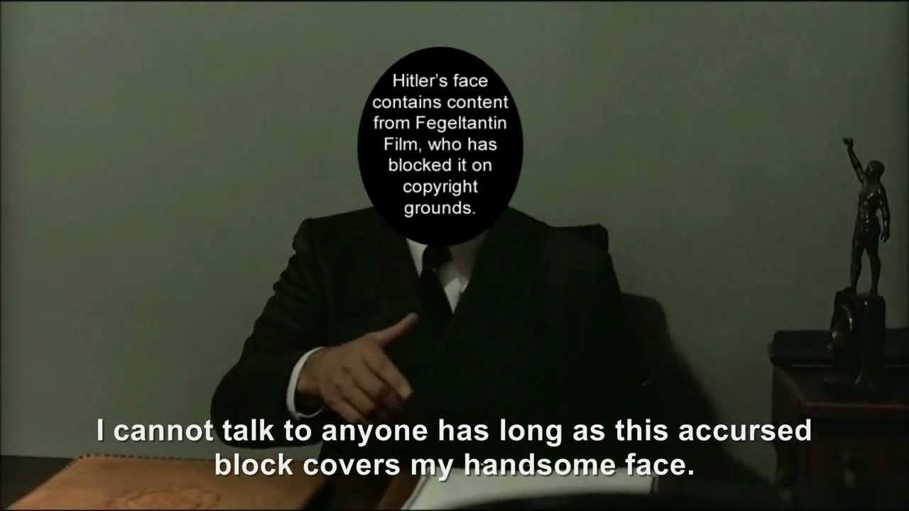 Hitler is informed his face has been blocked