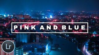 Pink and Blue Tone Tutorial Using Lightroom Mobile V2.0