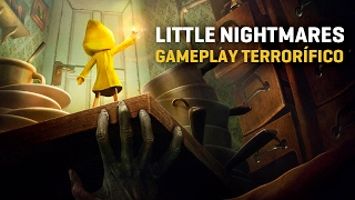 Little Nightmares - Gameplay de la aventura de terror
