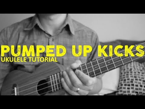 Pumped Up Kicks - Foster the People - EASY Ukulele Tutorial - Chords ...