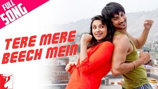 Tere Mere Beech Mein - Full song - Shuddh Desi Romance - Sushant Singh Rajput | Parineeti Chopra