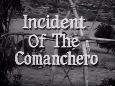 Rawhide 5X23 Incident of the Commanchero