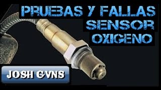 Pruebas y Fallas del Sensor de Oxigeno