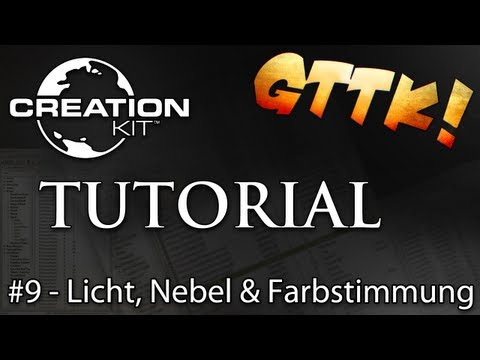 Skyrim Creation Kit Tutorials - #9. Licht. Nebel & Farbstimmung - Tutorial Guide   [FullHD] deutsch