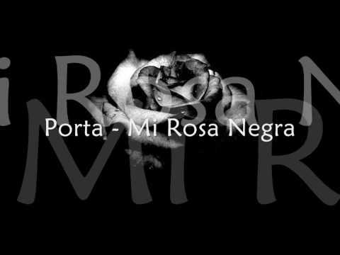 Porta - Mi Rosa Negra