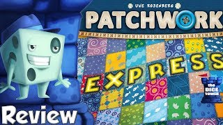 Patchwork Express Review - with Tom Vasel