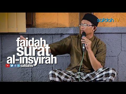 Kajian Ilmiah: Faidah Surat Al-Insyirah - Ustadz Badru Salam, Lc