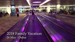 June 2018 Vacation - Day 1 Dubai