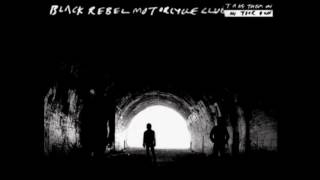 Watch Black Rebel Motorcycle Club And Im Aching video