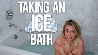 TAKING AN ICE BATH