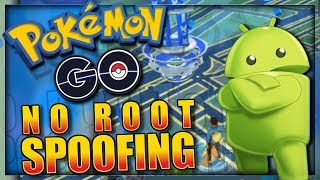 SPOOF / HACK POKEMON GO ANDROID - NO ROOT, NO BANS - May 2018 Pokémon GO Spoofing