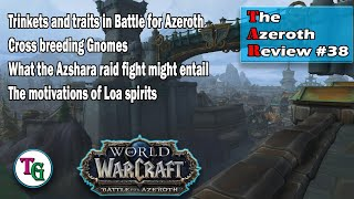The Azeroth Review - Live World of Warcraft Discussion