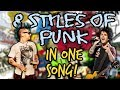Lagu 8 Styles Of Punk In One Song!