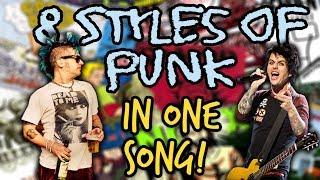 8 Styles Of Punk In One Song!