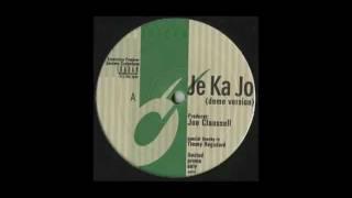 Joe Claussell - Je Ka Jo