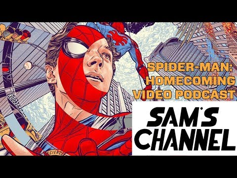 Spider-Man: Homecoming (Video Podcast) - EXCERPT thumbnail