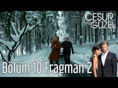 Cesur ve Güzel 10. Bölüm 2. Fragman