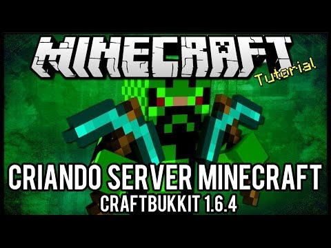 [Tutorial]Criando Server Minecraft 1.6.4 Craftbukkit =]