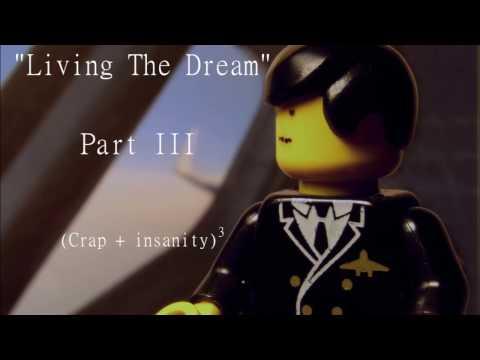Living The Dream Pt. III