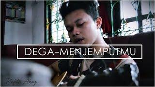 DEGA - MENJEMPUTMU (Cover Rafith Abey)