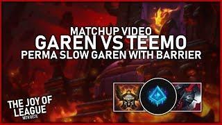 riste - #1 GAREN NA vs Teemo   Perma Slow Garen and Barrier! - League of Legends