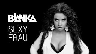 Клип Бьянка - Sexy Frau