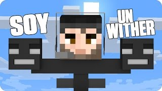 ¡SOY UN WITHER! | Minecraft Con Luh