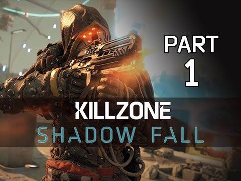 Killzone Shadow Fall Gameplay Walkthrough Part 1 - The Father (PS4 Let's Play Commentary)