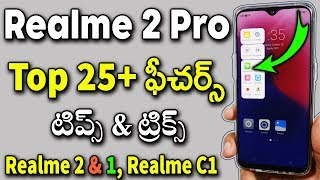 Top 25+ Realme 2 Pro Features || Realme 2 Pro Tips and Tricks || Telugu