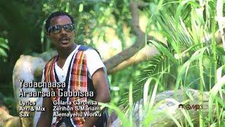 Ararsa Gabbisa - Yaadachaasaa (Oromo Music 2014 New)