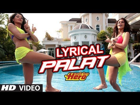 Palat - Tera Hero Idhar Hai Full Song with Lyrics | Main Tera...